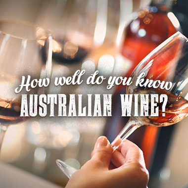 How well do you know Australian wine?