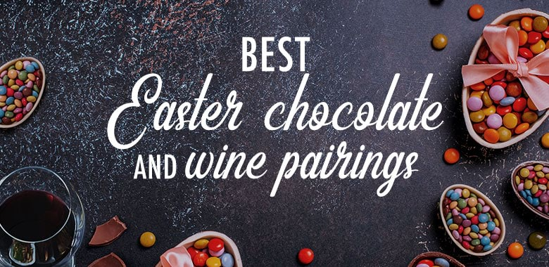 Best Easter Chocolate and Wine Pairings