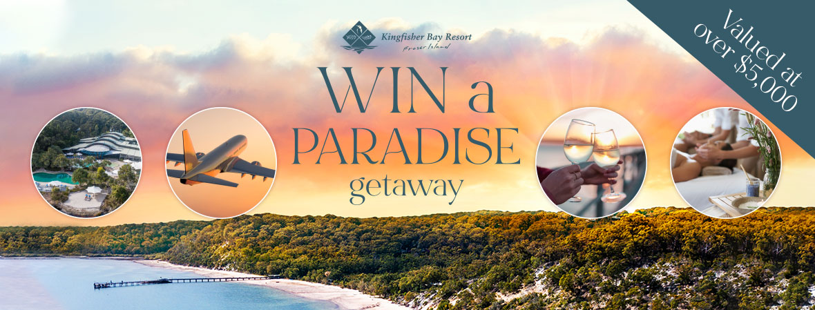 Win a Trip for Two to Kingfisher Bay Resort