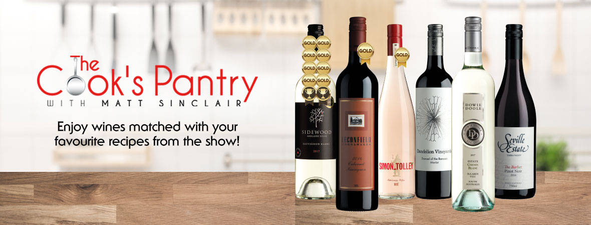 The Cook's Pantry - enjoy wines matched with your favourite recipes from the show!