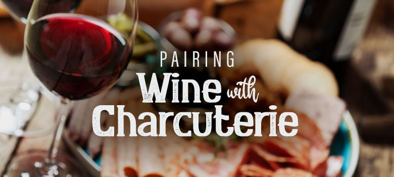 Food and Wine Matching Guide: Charcuterie