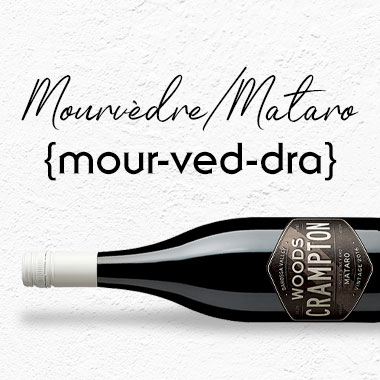 Know Your Variety: Mourvèdre/Mataro