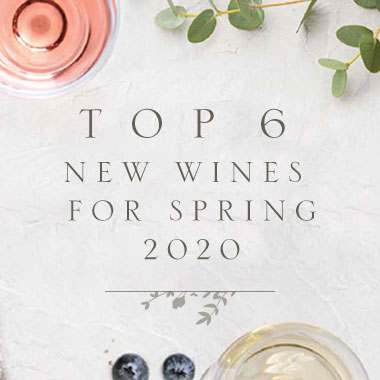 Top 6 New Wines for Spring